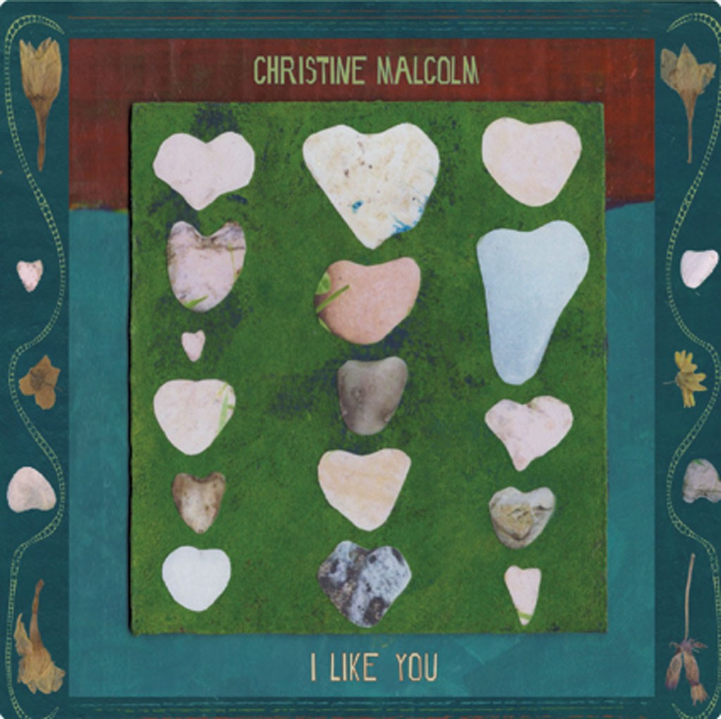 Christine Malcolm, 'I Like You'