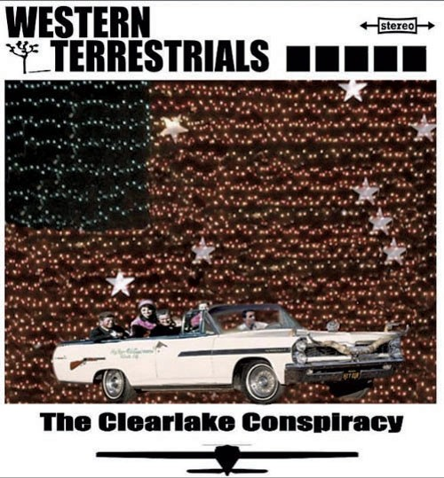 Western Terrestrials, The Clearlake Conspiracy