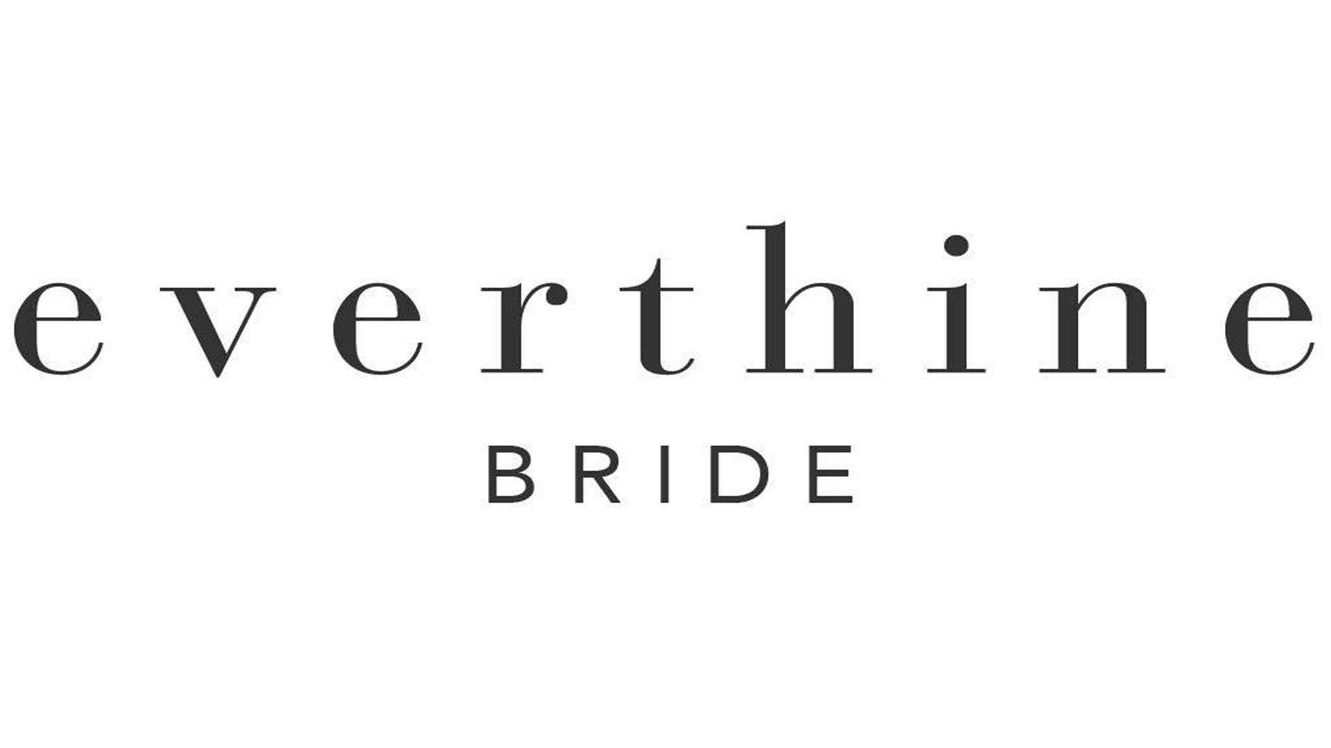 Everthine Bride