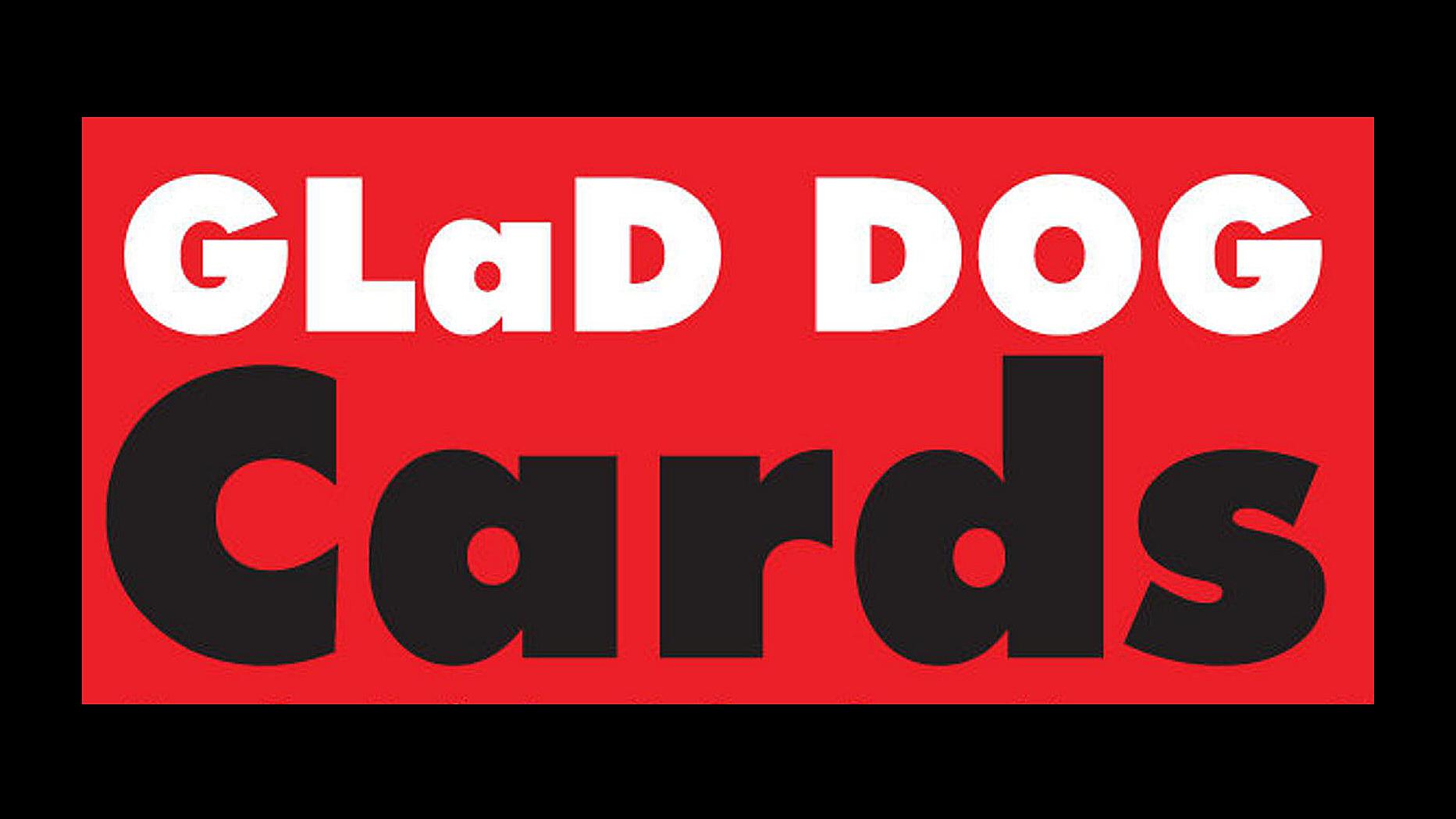 Glad Dog Cards