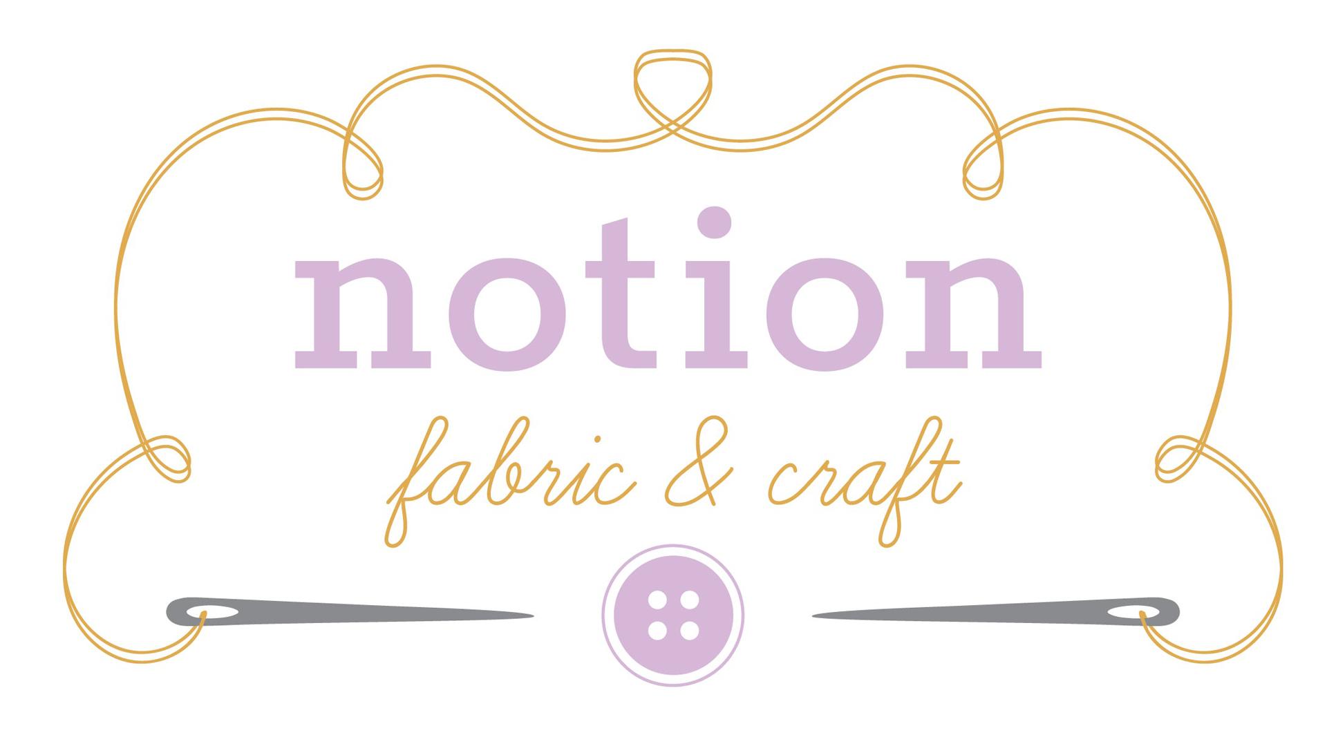 Notion Fabric & Craft