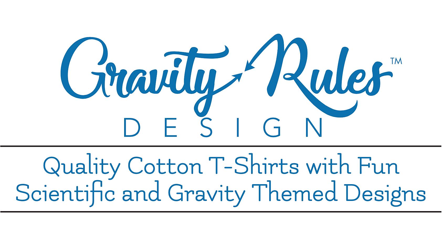 Gravity Rules Design