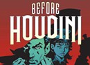 Quick Lit Book Review: 'Before Houdini' by Jeremy Holt
