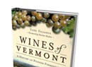 New Book 'Wines of Vermont' Traces Vine Vintages
