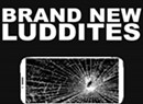 Brand New Luddites, 'Terms & Conditions'