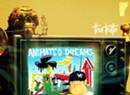 Tha Truth, 'Animated Dreams'