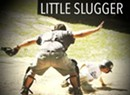 Little Slugger, <i>Little Slugger</i>