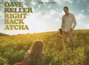 A Trailer for Dave Keller's New CD, <i>Right Back Atcha</i>