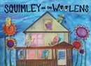 Squimley and the Woolens, <i>Pork Chop Porch Shop</i>