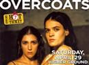 Hot Ticket: Overcoats
