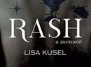 Quick Lit: Lisa Kusel's Memoir 'Rash'