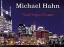 Album Review: Michael Hahn, 'Nash-Vegas Dreams'
