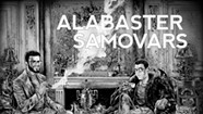 Album Review: Alabaster Samovars, 'Alabaster Samovars'