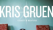 Album Review: Kris Gruen, 'Coast & Refuge'