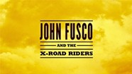 Album Review: John Fusco, 'John Fusco and the X-Road Riders'