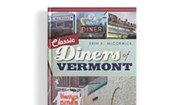 Read It and Eat: Erin K. McCormick's 'Classic Diners of Vermont'