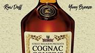 Raw Deff x Yung Breeze, 'Cognac Cousins'