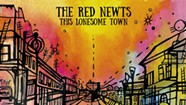 The Red Newts, 'This Lonesome Town'