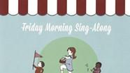 Linda Bassick &amp; Friends, <i>Friday Morning Sing-Along</i>
