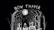 Bow Thayer, <i>The Source and the Servant</i>