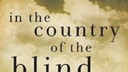 Book Review: <i>In the Country of the Blind</i> by Edward Hoagland