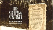 Banjo Dan, <i>The Sleeping Sentinel</i>