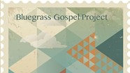 Album Review: Bluegrass Gospel Project, 'Delivered.'