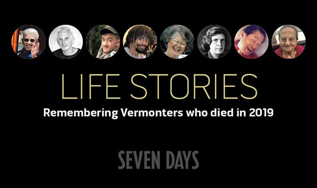 Life Stories: Remembering Vermonters Who Died in 2019