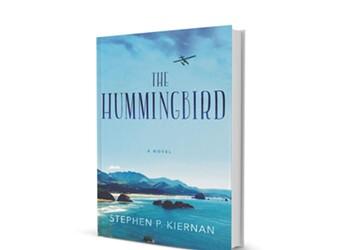 Book Review: <i>The Hummingbird</i> by Stephen P. Kiernan