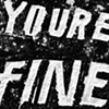 The First 50 Pages: <i>You're Fine.</i>
