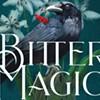 Book Review: 'Bitter Magic,' Nancy Hayes Kilgore