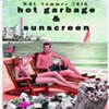 Various Artists, <i>Hot Garbage &amp; Sunscreen</i>