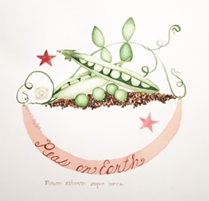 "COURTESY OF COMPASS MUSIC & ARTS CENTER - ""Peas on Earth,"" watercolor by Stephanie Whitney-Payne"