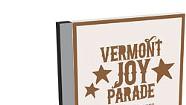 Vermont Joy Parade, Kicking Sawdust