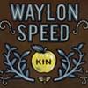 Waylon Speed, <i>Kin</i>