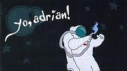 Yo, Adrian!, It's Gonna Get Better