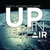 "30 Seconds to Mars' ""Up in the Air"": Too Shiny For Any Real Feelings"