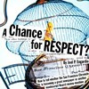 A Chance for Respect?