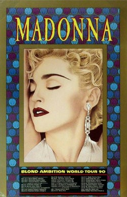 A poster for Madonna's Blonde Ambition tour.