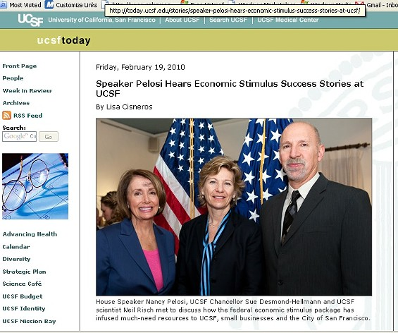 Ah. Now we get it. - HTTP://TODAY.UCSF.EDU/STORIES/SPEAKER-PELOSI-HEARS-ECONOMIC-STIMULUS-SUCCESS-STORIES-AT-UCSF/
