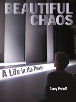 Beautiful Chaos: A Life in the Theater - CITY LIGHTS