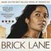 <i>Brick Lane</i>