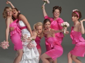 Bridesmaids: A chick flick that doesn't suck.