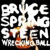 Bruce Springsteen's <i>Wrecking Ball</i>: A First Listen
