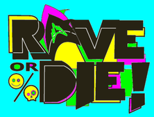 """But what does it mean to """"rave""""?"""