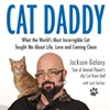 <em>Cat Daddy</em> Jackson Galaxy Sees Your A**hole Cat, Raises You 45 Kisses