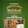 Cooking Squirrels Good: Uncle Russ Chittenden's Varmint Cookbook