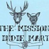 DIY Downtime: Mission Indie Mart Takes a Break