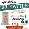 DJs! Test Your Skills at High Fantasy's Second Annual DJ Battle Tonight