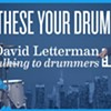 "The Origins of David Letterman's ""Are Those Your Drums?"""